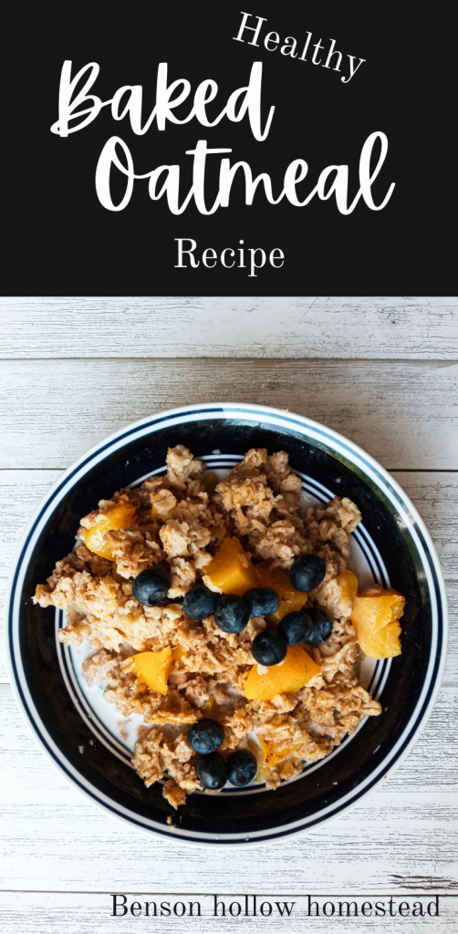 text Healthy Baked Oatmeal, bowl of oatmeal with peaches and blueberries